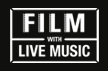 Film with Live Music